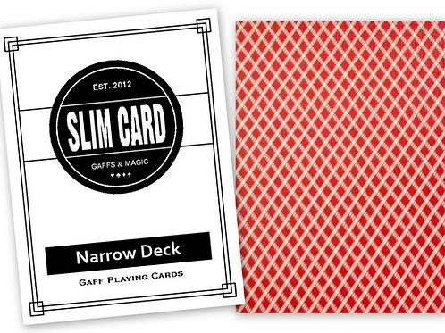 Narrow deck