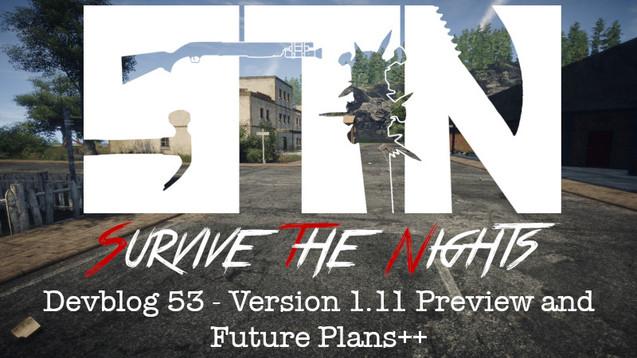 Devblog 53 - Version 1.11 Preview and Future Plans++