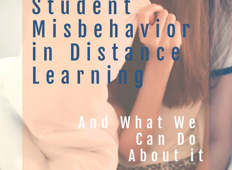 Student Misbehavior in Distance Learning and What We Can Do About It