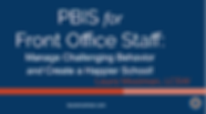 PBIS for Front Office Staff.PNG