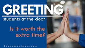 Greeting Students at the Door - is it Worth the Extra Time?