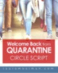Welcome Back from Quarantine Circle Scri