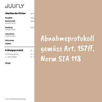 Abnahmeprotokoll gemäss Art. 157ff. Norm SIA 118 in JUURLY nutzen