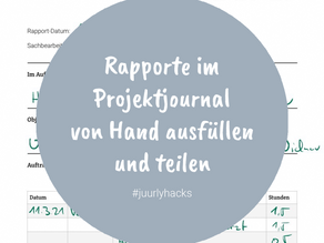 Wie fülle ich im JUURLY Projektjournal (oder Baujournal) einen Rapport aus?