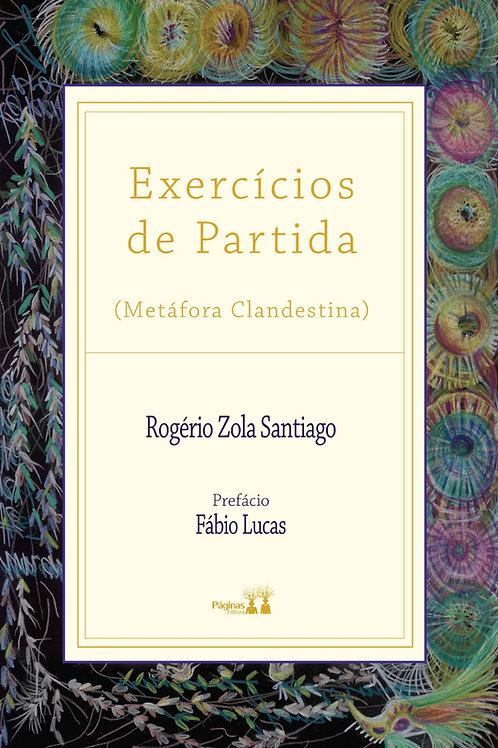 Exercícios de Partida (Metáfora Clandestina)