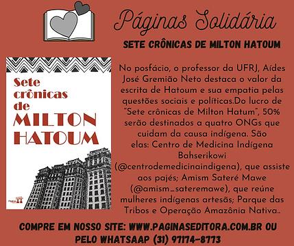 Páginas Solidária: livro 7 crônicas de Miltom Hatoum reverte 50% para quatro ONGs