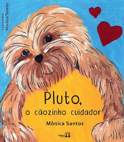 Pluto, o cãozinho cuidador
