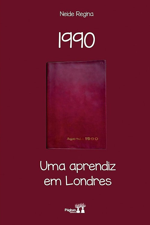 1990: uma aprendiz em Londres