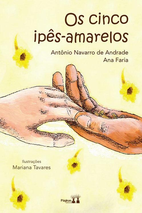 Os Cinco Ipês-Amarelos