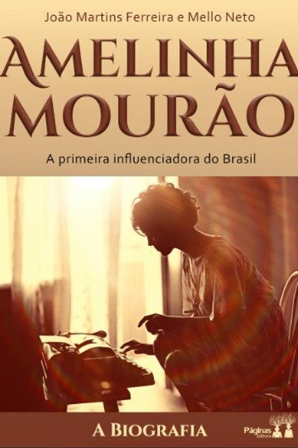 Amelinha Mourão - a primeira influenciadora do Brasil