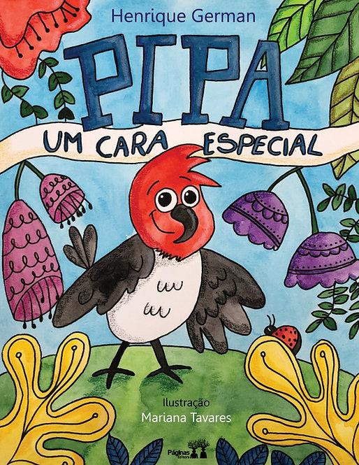 PIPA, UM CARA ESPECIAL