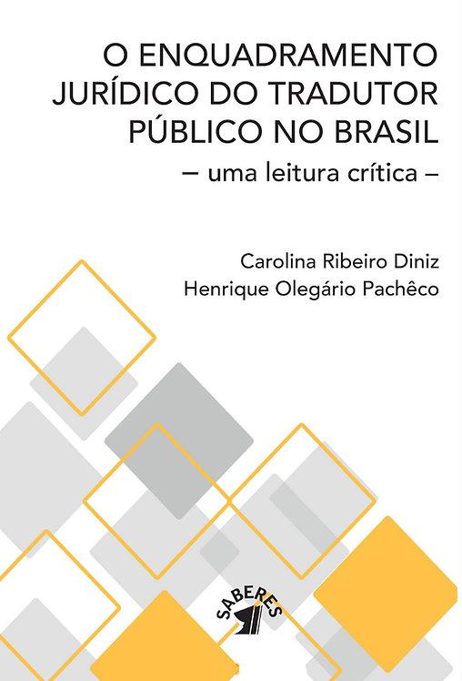 O Enquadramento Jurídico do Tradutor Público no Brasil