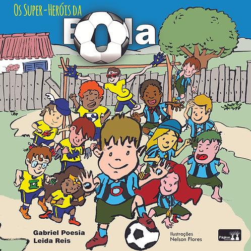 Os super-heróis da bola