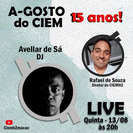 12ª Live CIEMH2 COmVIDA: A-GOSTO DO CIEMH2