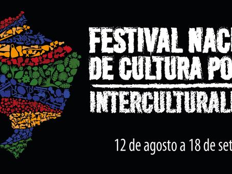 FESTIVAL NACIONAL DE CULTURA POPULAR - INTERCULTURALIDADES
