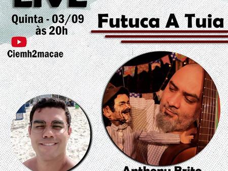 15ª live CIEMH2 COmVIDA: Futuca a Tuia