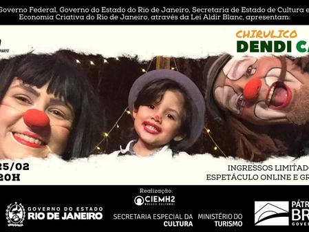 ALEGRIA E DIVERSÃO COM A CIA CHIRULICO EM ESPETÁCULO ONLINE