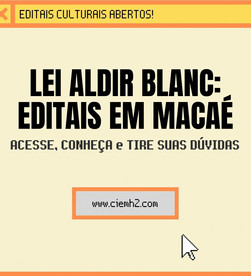 Lei Aldir Blanc: Editais de Macaé
