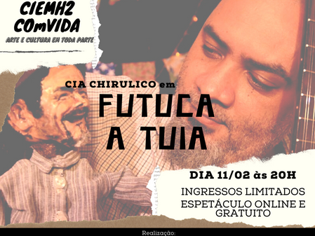 TEMPORADA DE ESPETÁCULOS GRATUITOS CIEMH2 NÚCLEO CULTURAL