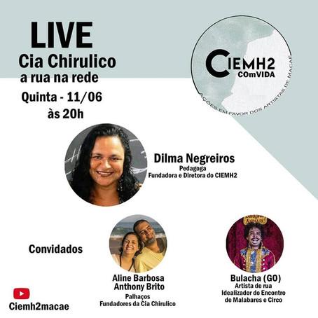 """3ª Live da Campanha: """"CIEMH2 COmVIDA – ações em favor dos artistas de Macaé"""""""