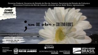 [ESTREIA] ; um DOC sobre o Coletivo Flores