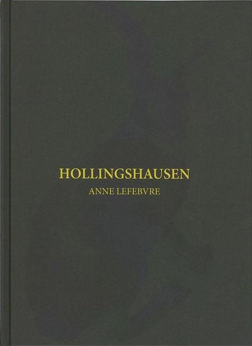 Anne Lefebvre, Hollingshausen