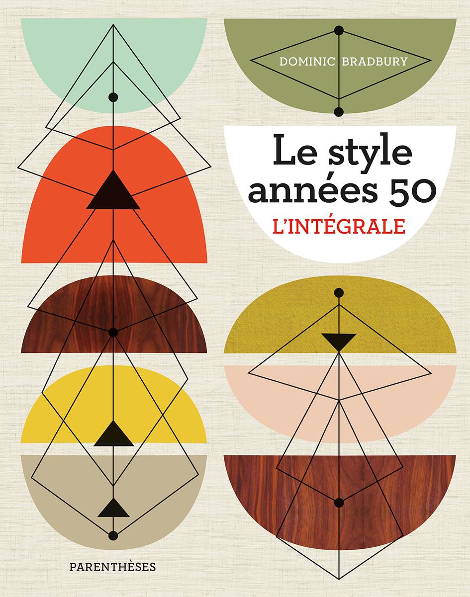 LE STYLE DES ANNÉES 50