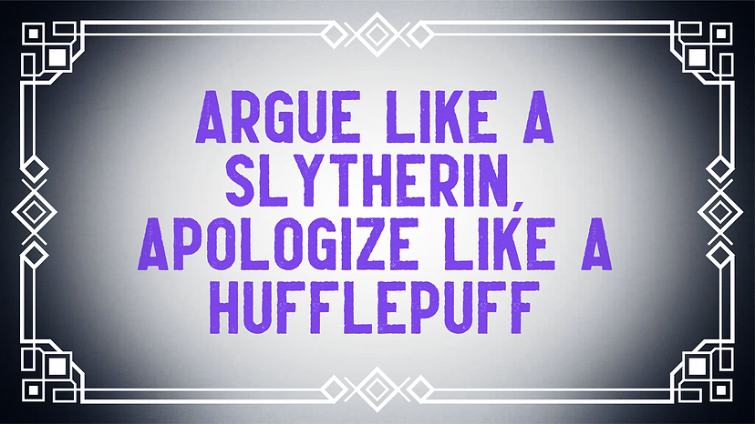 Apologize like a slytherin.png