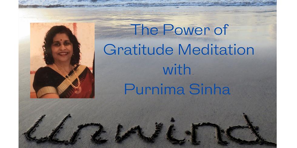 The Power of Gratitude Through Meditation with Purnima Sinha