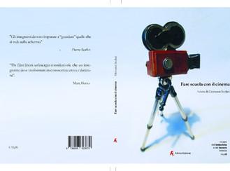 Presentazione del libro:Fare scuola con il cinema