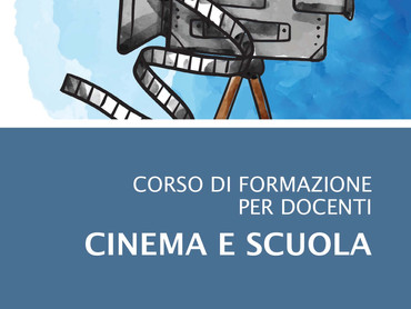 Corso di formazione per docenti - Cinema e scuola