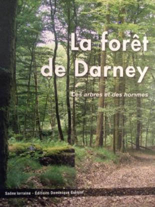 La Forêt de Darney, des arbres et des hommes