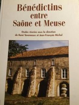 Bénédictins entre Saône et Meuse