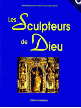 Les sculpteurs de Dieu