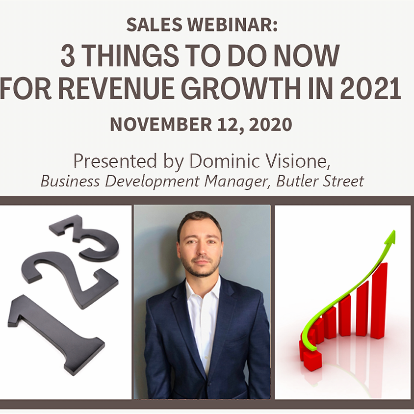 Sales Webinar: 3 Things To Do Now for Revenue Growth in 2021