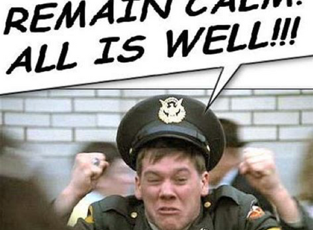 Remain Calm...All Is Well!