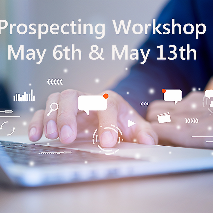 Prospecting Workshop May 6 & 13 - TempNet Group