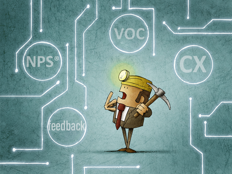 Are You Mining the Gold in Your Customer Feedback?