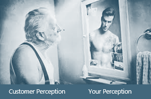 Customer Perception is Your Reality