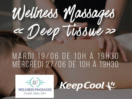 "KEEP COOL ARLES FOURCHON - WELLNESS-MASSAGES :         Découverte Massage ""DEEP TISSUE"" (Session 2)"