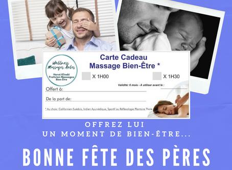 21 Juin: On fête les papas .... on leur offre une Carte cadeau Massages !