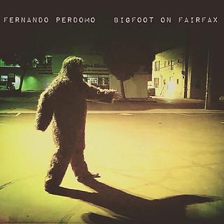 Bigfoot on Fairfax (2016)