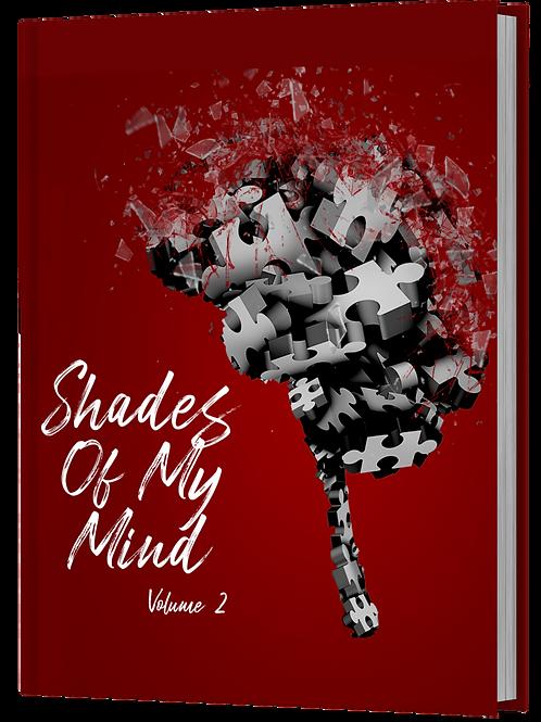 Shades Of My Mind - Volume 2