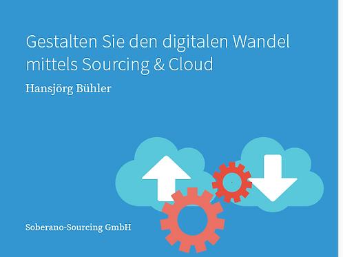 eBook Gestalten Sie den digitalen Wandel mittels Sourcing & Cloud