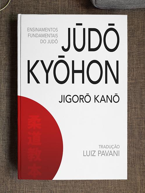 [PRÉ-VENDA] JŪDŌ KYŌHON: Os Ensinamentos Fundamentais do Judô
