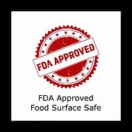 FDA Approved Food Surface Safe