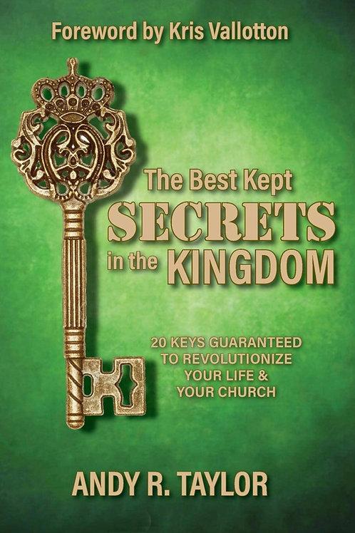 The Best Kept Secrets in the Kingdom