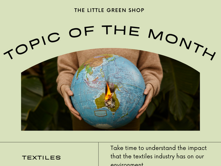 Topic of the Month - Textiles Industry