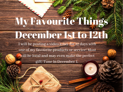 My Favourite Things (Dec 1-12 2018)