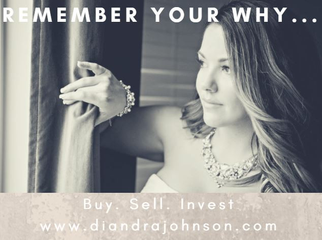 Remember Your Why, Buy, Sell, Invest, Diandra Johnson